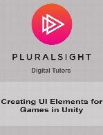 Digital Tutors - Creating UI Elements for Games in Unity