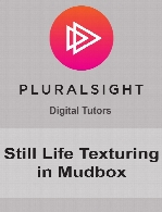 Digital Tutors - Still Life Texturing in Mudbox