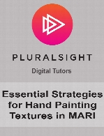 Digital Tutors - Essential Strategies for Hand Painting Textures in MARI