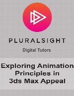 Digital Tutors - Exploring Animation Principles in 3ds Max Appeal