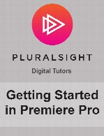 Digital Tutors - Getting Started in Premiere Pro
