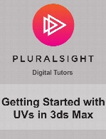 Digital Tutors - Getting Started with UVs in 3ds Max