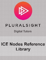 Digital Tutors - ICE Nodes Reference Library