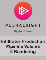 Digital Tutors - Infiltrator Production Pipeline Volume 6 Rendering