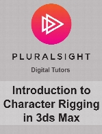 Digital Tutors - Introduction to Character Rigging in 3ds Max