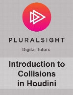 Digital Tutors - Introduction to Collisions in Houdini