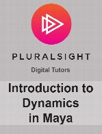 Digital Tutors - Introduction to Dynamics in Maya