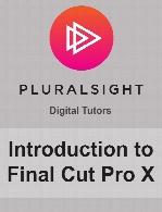 Digital Tutors - Introduction to Final Cut Pro X