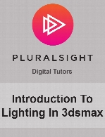 Digital Tutors - Introduction To Lighting In 3dsmax