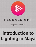Digital Tutors - Introduction to Lighting in Maya