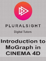 Digital Tutors - Introduction to MoGraph in CINEMA 4D