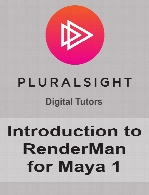 Digital Tutors - Introduction to RenderMan for Maya 1
