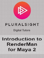 Digital Tutors - Introduction to RenderMan for Maya 2