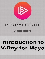 Digital Tutors - Introduction to V-Ray for Maya