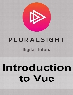 Digital Tutors - Introduction to Vue