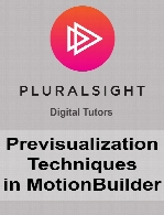 Digital Tutors - Previsualization Techniques in MotionBuilder