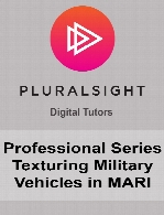 Digital Tutors - Professional Series Texturing Military Vehicles in MARI