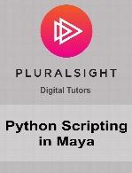 Digital Tutors - Python Scripting in Maya