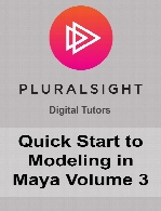 Digital Tutors - Quick Start to Modeling in Maya Volume 3