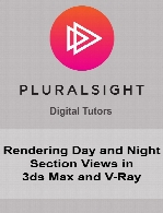 Digital Tutors - Rendering Day and Night Section Views in 3ds Max and V-Ray