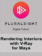Digital Tutors - Rendering Interiors with V-Ray for Maya