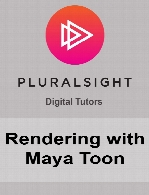 Digital Tutors - Rendering with Maya Toon