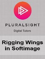 Digital Tutors - Rigging Wings in Softimage