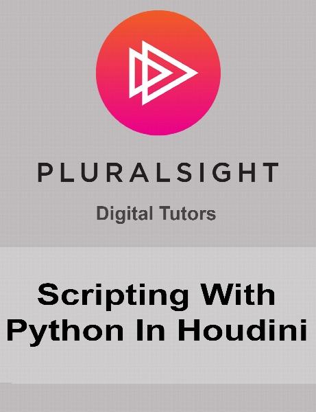Digital Tutors - Scripting With Python In Houdini