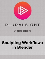 Digital Tutors - Sculpting Workflows in Blender