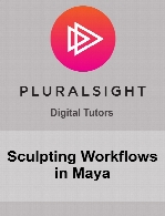 Digital Tutors - Sculpting Workflows in Maya