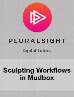 Digital Tutors - Sculpting Workflows in Mudbox