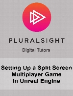 Digital Tutors - Setting Up a Split Screen Multiplayer Game in Unreal Engine