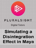 Digital Tutors - Simulating a Disintegration Effect in Maya