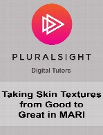 Digital Tutors - Taking Skin Textures from Good to Great in MARI
