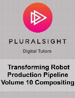 Digital Tutors - Transforming Robot Production Pipeline Volume 10 Compositing