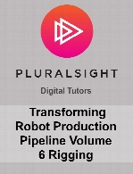 Digital Tutors - Transforming Robot Production Pipeline Volume 6 Rigging