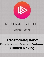 Digital Tutors - Transforming Robot Production Pipeline Volume 7 Match Moving