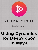 Digital Tutors - Using Dynamics for Destruction in Maya