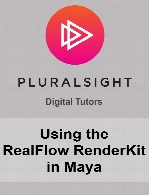 Digital Tutors - Using the RealFlow RenderKit in Maya