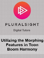 Digital Tutors - Utilizing the Morphing Features in Toon Boom Harmony