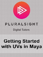 Digital Tutors - Getting Started with UVs in Maya
