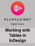 Digital Tutors - Working with Tables in InDesign