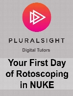 Digital Tutors - Your First Day of Rotoscoping in NUKE