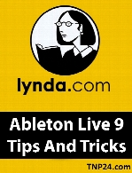 Lynda - Ableton Live 9 Tips And Tricks