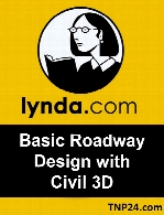 Lynda - Basic Roadway Design with Civil 3D