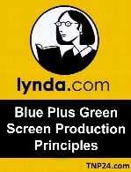 Lynda - Blue Plus Green Screen Production Principles