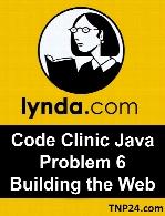 Lynda - Code Clinic Java Problem 6 Building the Web