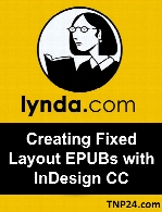 Lynda - Creating Fixed Layout EPUBs with InDesign CC