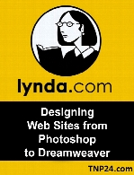Lynda - Designing Web Sites from Photoshop to Dreamweaver