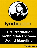 Lynda - EDM Production Techniques Extreme Sound Mangling